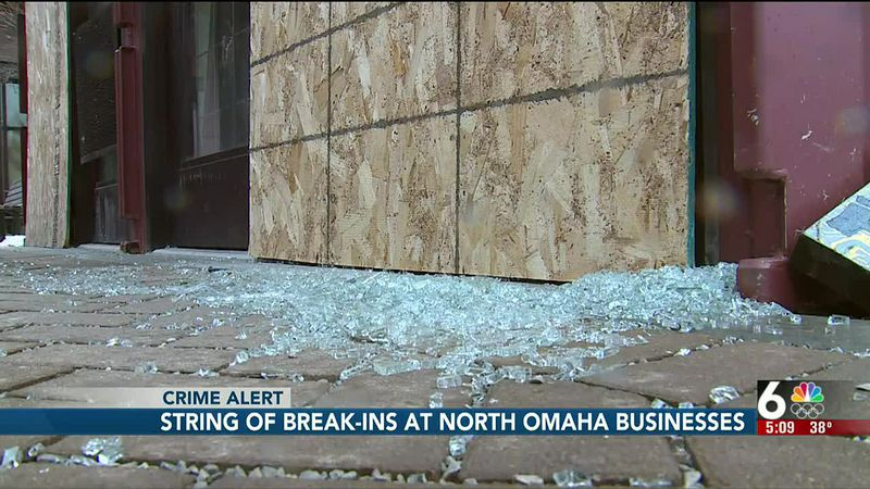 A string of break-ins at North Omaha businesses