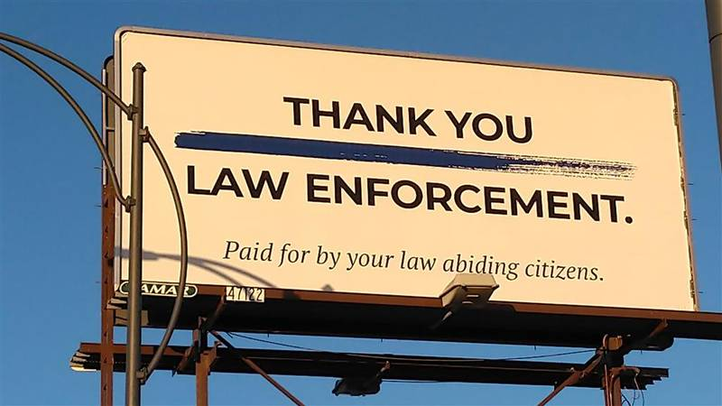 A billboard thanking law enforcement for their service along West Broadway. Courtesy: Thomas...