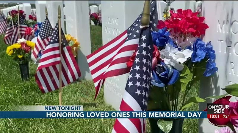 Honoring loved ones this Memorial Day - 10 pm