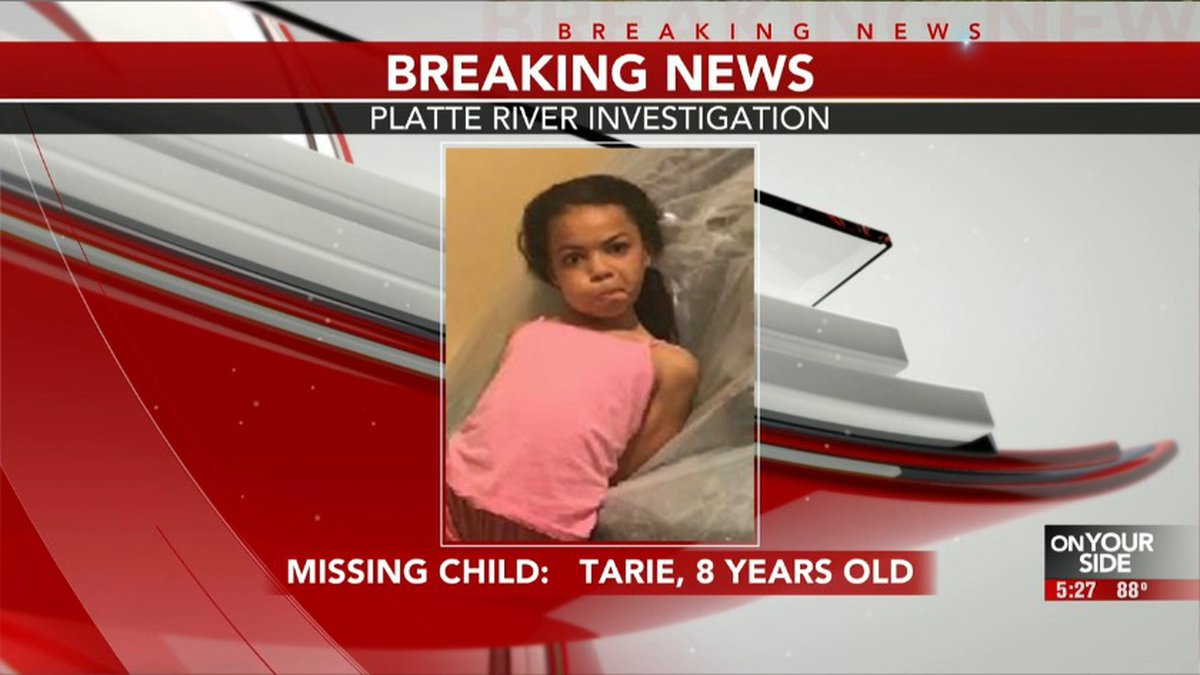 Authorities are looking for an 8-year-old girl, Tarie, who disappeared into the Platte River...