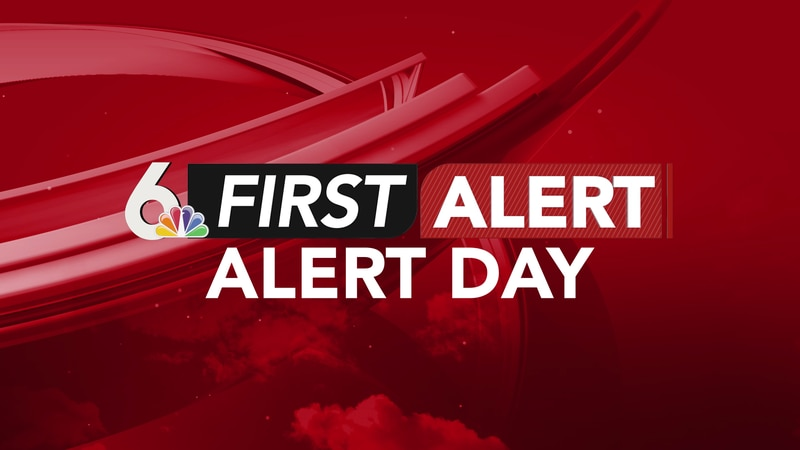 Monday is a First Alert Day