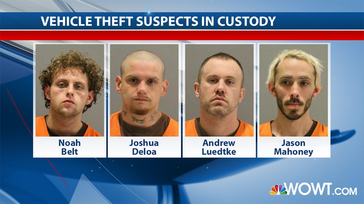 Noah Belt, 21; Joshua Deloa, 34; Andrew Luedtke, 35; and Jason Mahoney, 21, were arrested this week and booked on charges relating to two different vehicle thefts. Police are working on a warrant for a fifth suspect involved in one of the thefts. (WOWT/Omaha Police)